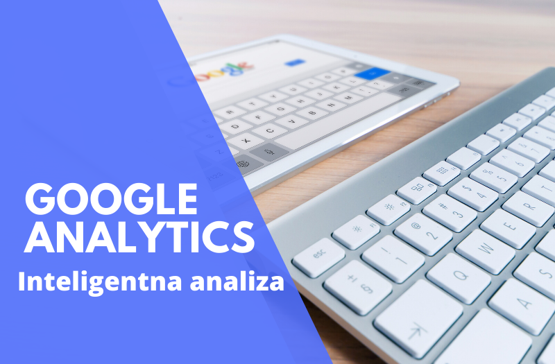 Google Analytics – inteligentna analiza